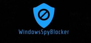 WindowsSpyBlocker 4 Crack+Feature Key Free Download